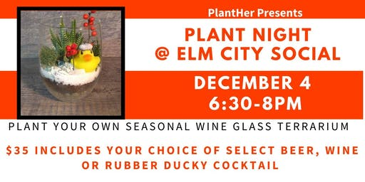Plant Night- Create Your Own Seasonal Wine Glass Terrarium