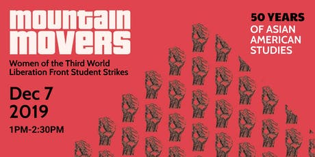 Mountain Movers: Women of the Third World Liberation Front Student Strikes tickets