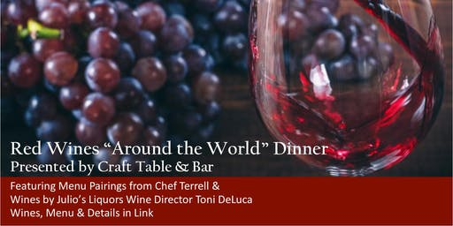 Reds From Around The World   Wine Dinner Craft Worcester & Julio's Liquors