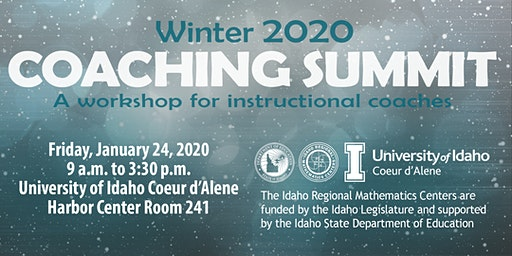Mathematics Coaching Summit, Coeur d'Alene, ID,  Friday, 01/24/20