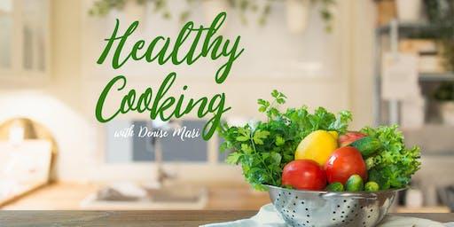 Healthy Cooking w/ Denise Mari  ($25) Vegan Food & Healthful Cooking Demo