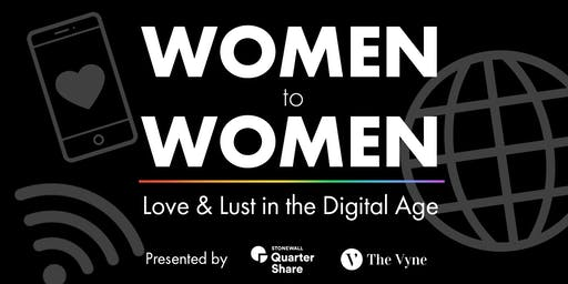 Women to Women: Love & Lust in the Digital Age