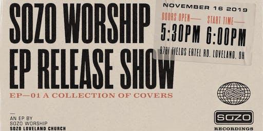 SOZO Worship EP Release Show
