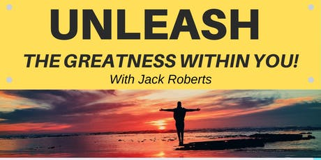 UNLEASH The Greatness Within You! tickets