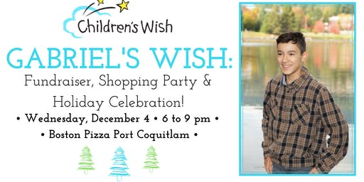 Gabriel's Wish: Fundraiser & Holiday Celebration!