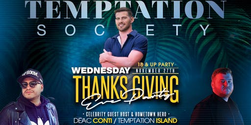 Temptation Society w/ Deac Conti • Thanksgiving Eve at Society