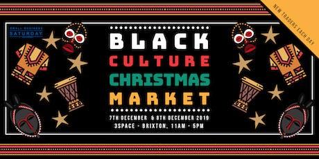 Black Culture Market  - Christmas Market tickets