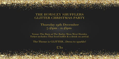The Horsley Shufflers Glitter Christmas Party tickets