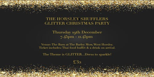 The Horsley Shufflers Glitter Christmas Party