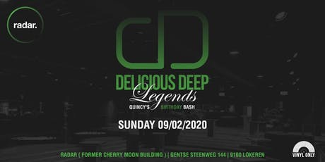"Delicious Deep ""Legends Quincy's B-day"" tickets"