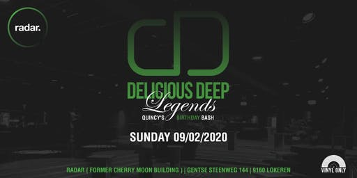 "Delicious Deep ""Legends Quincy's B-day"""