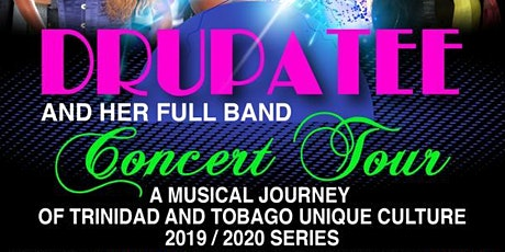Drupatee Concert Tour (8.22.20) tickets