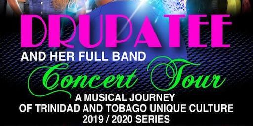 Drupatee Concert Tour (7.3.20)