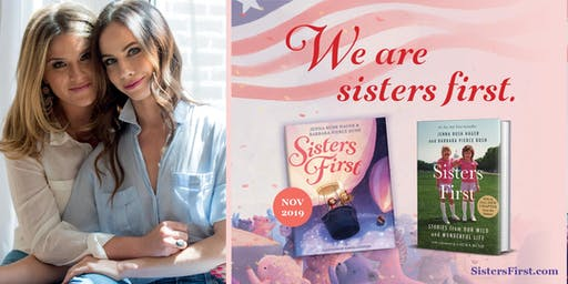 """Sisters First"" Book Signing featuring Jenna Bush Hager and Barbara Pierce"