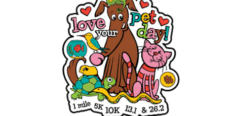 2020 Love Your Pet Day 1M, 5K, 10K, 13.1, 26.2 -Kansas City tickets