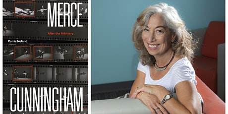 """Carrie Noland - """"Merce Cunningham: After the Arbitrary"""" - with Haun Saussy tickets"""
