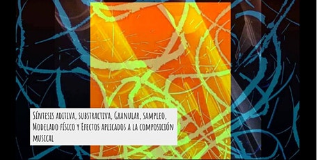Seminario de Sintetización y Composición Musical : Síntesis, Sampleo & ++++ boletos