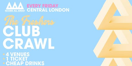 Access All Areas - The Friday Night Club Crawl | £5 Tickets & Cheap Drinks! tickets