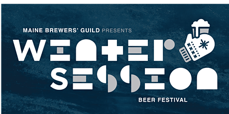 Winter Session: Maine Brewers' Guild Invitational Beer Festival  tickets