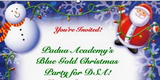DSA of DE Holiday Party, Hosted by Padua