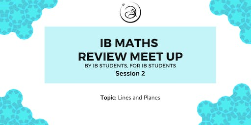 IB Math Review Meet-up Session 2