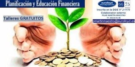 """Taller GRATUITO  """"Educacion y Planificacion Financiera"""" entradas"""