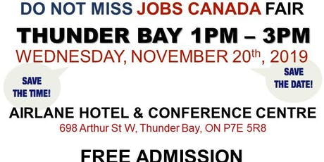 FREE: Thunder Bay Job Fair - November 20th, 2019 tickets