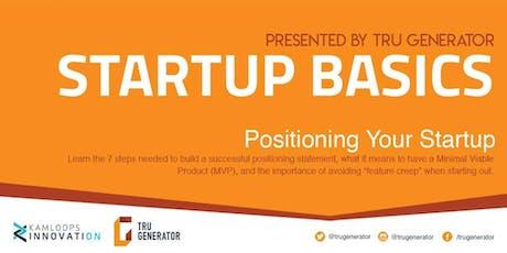 Startup Basics: Positioning Statements tickets