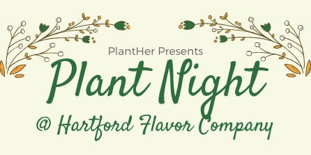 Plant Night at Hartford Flavor Company: Create a Botanical Wreath!