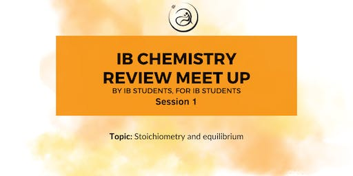 IB Chemistry Review Meet-up Session 1