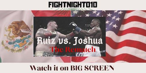 Fightnight010: Clash on the Dunes: Ruiz jr. Vs. AJ