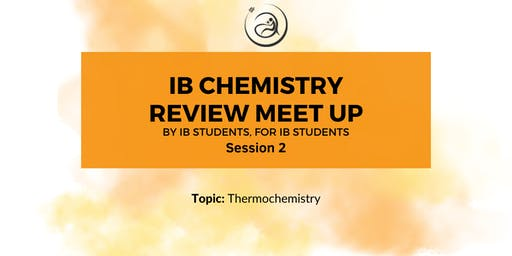 IB Chemistry Review Meet-up Session 2