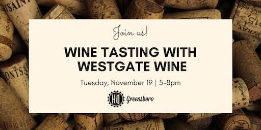 Wine Tasting with Westgate Wine