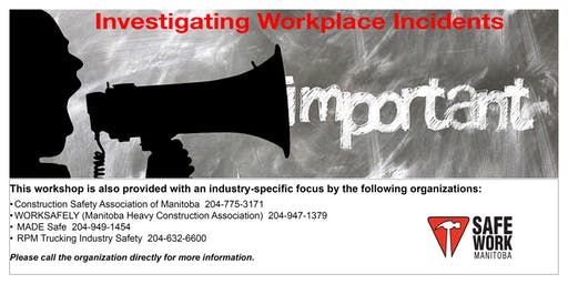 Investigating Workplace Incidents- Steinbach, MB