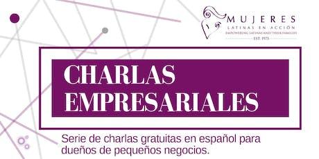 Charlas Empresariales: Apoyo Estatal Para Negocios Latinos tickets