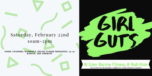 Girl Guts:  An event to encourage, empower, and connect women
