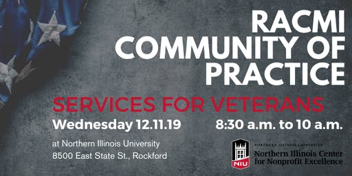 RACMI Community of Practice - Services for Veterans 12.11.19