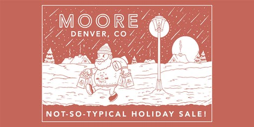 Moore Collection Not-So-Typical Holiday Sale