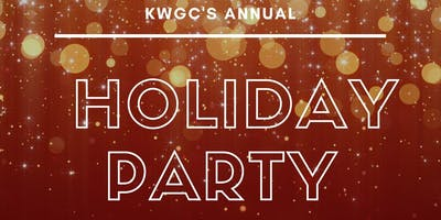 KWRGC HOLIDAY PARTY!