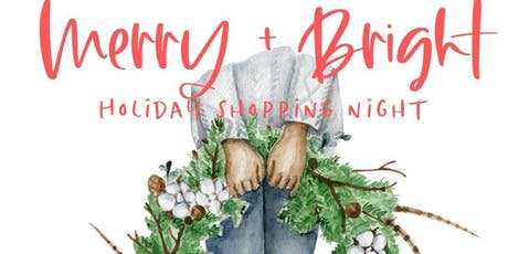 Merry + Bright Holiday Shopping Night tickets
