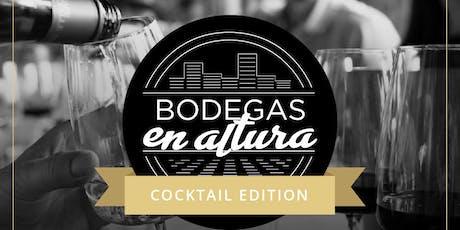 Bodegas en Altura - Cocktail Edition-Dj Set entradas