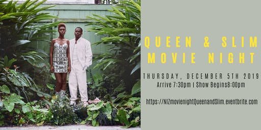 NIZ Movie Fundraiser - Queen & Slim (2019)
