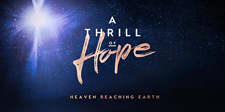 A Thrill of Hope tickets