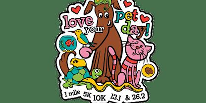 2020 Love Your Pet Day 1M, 5K, 10K, 13.1, 26.2 -Little Rock