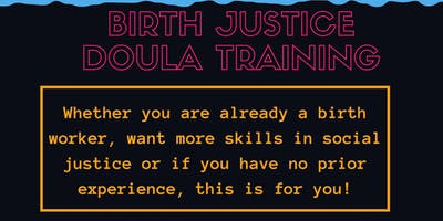 Birth Justice Doula Training