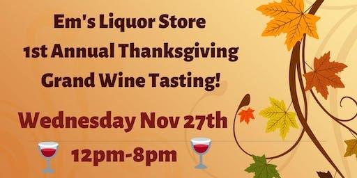1st Annual Thanksgiving Grand Wine Tasting
