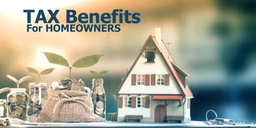 Tax Benefits for homeowners (Free class)