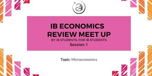 IB Economics Review Meet-up Session 1