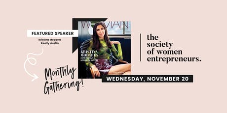 Society of Women Entrepreneurs: November Gathering w/ Austin Woman Magazine's Cover Woman tickets