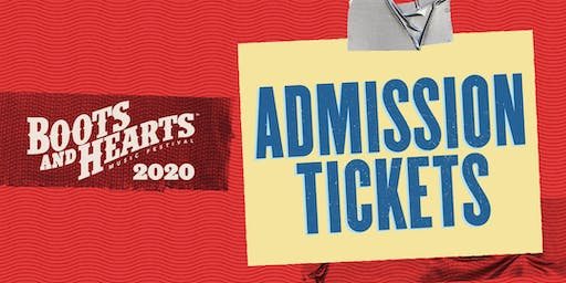 Boots and Hearts 2020 - Admission